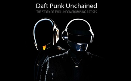 DAFT PUNK UNCHAINED IN STREAMING
