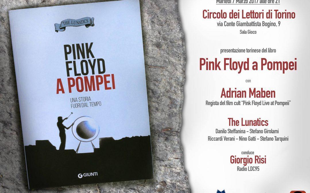 """PRESENTAZIONE A TORINO DEL LIBRO """"PINK FLOYD A POMPEI"""""""