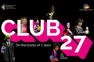 CLUB 27: ON THE TRACKS OF 7 STARS
